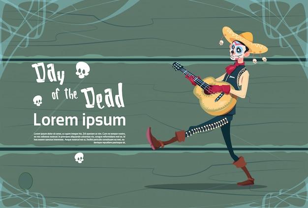 Giorno dei morti tradizionale messicana halloween holiday party decoration banner invito scheletro gioca chitarra