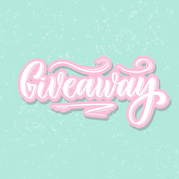Giveaway, lettering a mano.