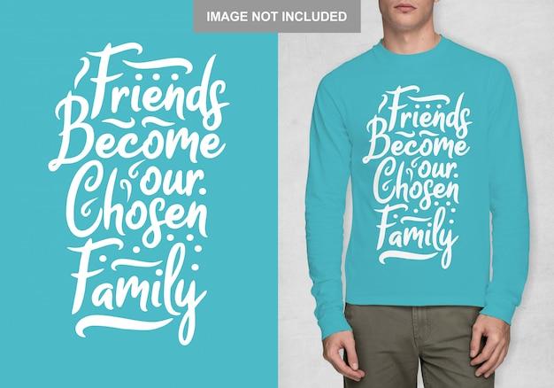Gli amici diventano la nostra famiglia prescelta