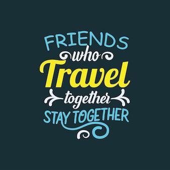 Gli amici viaggiano insieme con una simpatica maglietta tipografica con citazione.