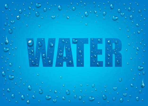 Gocce di acqua realistiche liquide 3d su fondo blu con testo.