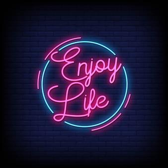 Goditi il testo in stile insegne al neon della vita