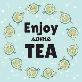 Goditi uno striscione di tè con tazze di tè verde
