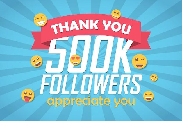 Grazie 500k follower sfondo di congratulazioni con emoticon.