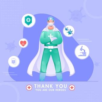 Grazie medico supereroe che indossa il kit dpi per la lotta contro il coronavirus.