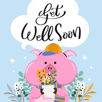 Guarisci presto messaggio con maiale carino illustrato