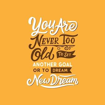 Hand drawn typography lettering design quotes motivazionali per nuove speranze e nuovi sogni