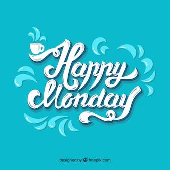 Happy monday, lettere bianche su sfondo blu