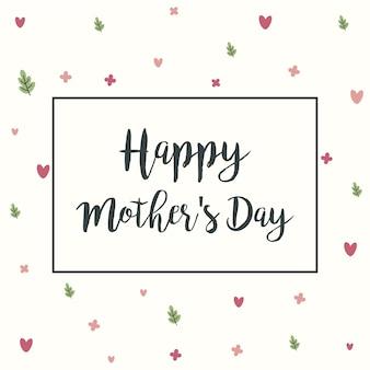 Happy mothers day con fiori auguri insieme per la festa della mamma.