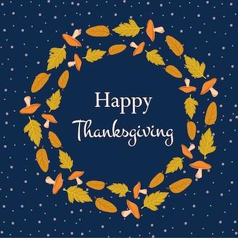Happy thanksgiving frame con foglie autunnali e funghi