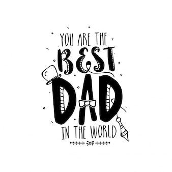 Ho il miglior padre, doodle illustrazioni