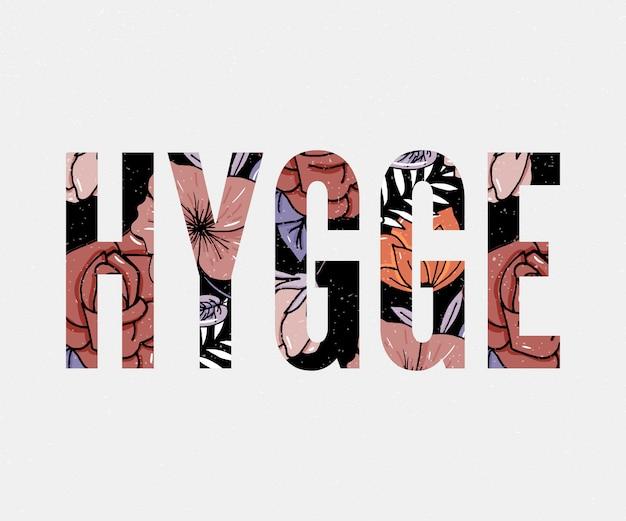 Hygge slogan. sfondo di fiori autunno colori tema di stile di vita hygge. illustrazione vettoriale