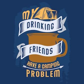 I miei amici che bevano hanno un problema del campeggio