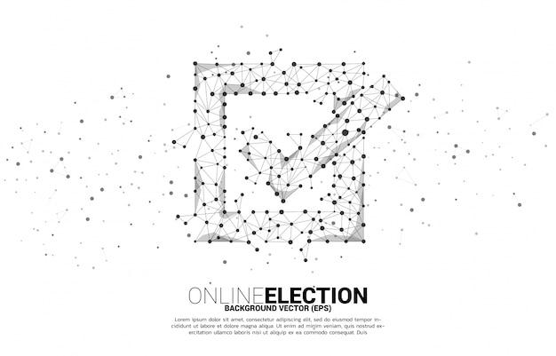 Icona della casella di controllo dalla rete poligonale punto dot line. concetto per il voto elettorale