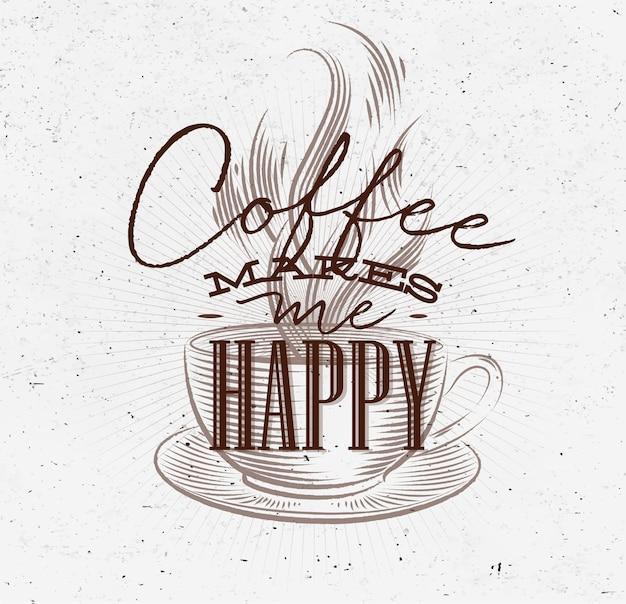 Il caffè poster mi fa felice brown
