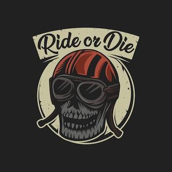 Il cranio guida o muore l'illustrazione di vettore dell'emblema del motociclo
