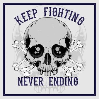 Il cranio incrociato continua a combattere senza fine