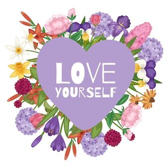 Il giardino fiorisce il mazzo con amore voi stessi testo nell'illustrazione di forma del cuore.