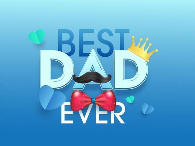 Il miglior papà di sempre con corona, baffi, papillon e cuori di carta su sfondo blu lucido.
