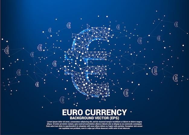 Il simbolo di valuta dell'euro dei soldi di vettore dal punto di polygon connette la linea. concetto per la connessione della rete finanziaria in europa.