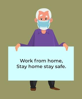 Il vecchio uomo che tiene un poster che richiede alle persone di evitare il virus corona e la diffusione covid-19 restando a casa