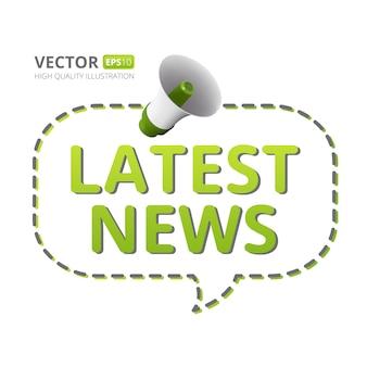 Illustrazione di altoparlante o megafono con nuvoletta e ultime notizie testo isolato