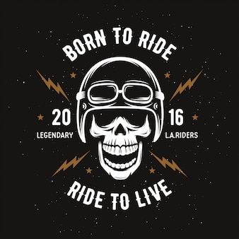 Illustrazione di moto d'epoca. skull rider. nato per cavalcare, cavalcare per vivere