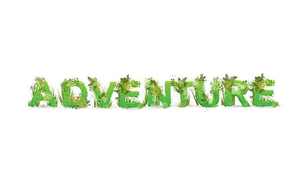 Illustrazione vettoriale di avventura parola stilizzata come una foresta pluviale, con rami verdi, foglie, erba e cespugli accanto a loro, isolato su bianco.