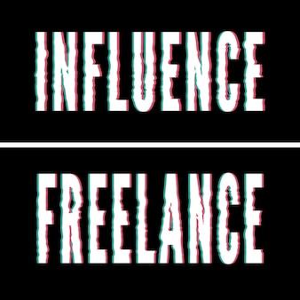 Influenza lo slogan freelance, la tipografia olografica e glitch, la grafica della maglietta, il design stampato.
