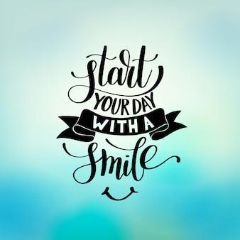 Inizia la giornata con un'illustrazione di frase di testo di sorriso
