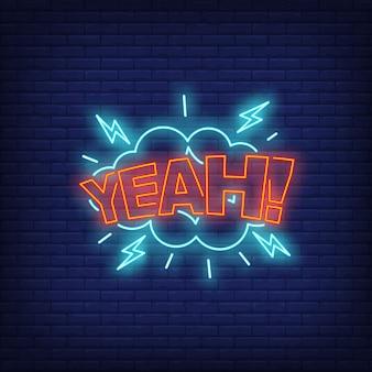 Insegna al neon con scritta yeah