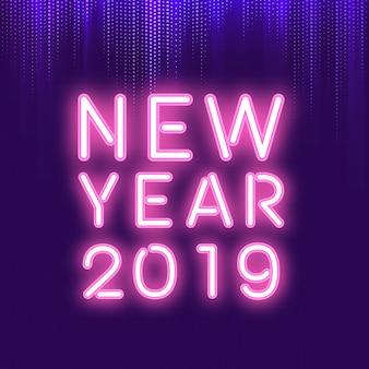 Insegna al neon del nuovo anno 2019