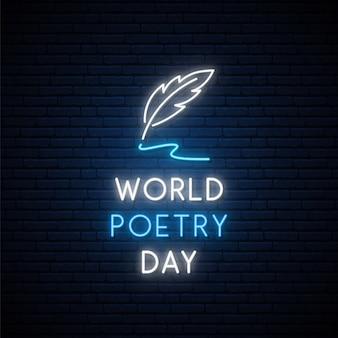 Insegna al neon della giornata mondiale della poesia.