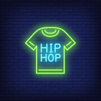 Insegna al neon della maglietta hip-hop