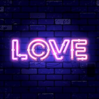 Insegna al neon di san valentino con amore. insegna luminosa di notte sul segno del muro di mattoni. icona al neon realistica