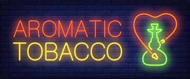 Insegna al neon di tabacco aromatico