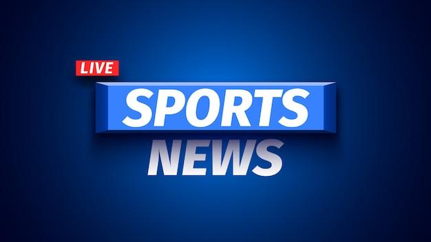 Insegna di notizie di sport su fondo blu. illustrazione.