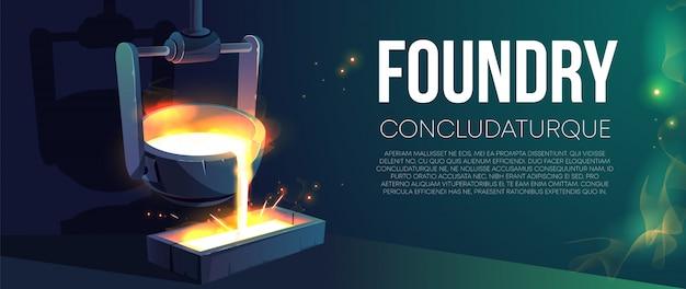 Insegna o manifesto realistico della fabbrica moderna della fonderia. metallo fuso di versamento dal mestolo d'acciaio