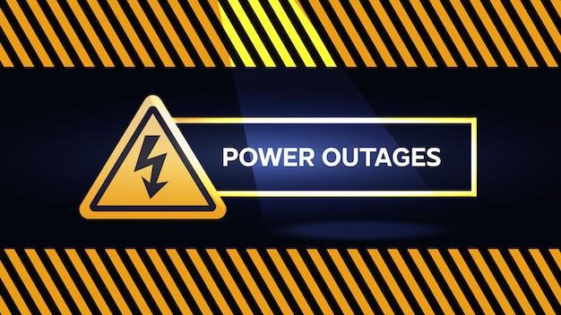 Interruzione di corrente, poster di avvertimento in giallo e nero con torcia e un'icona triangolare di elettricità