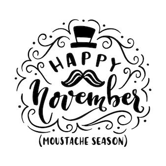 Iscrizione di baffi felice movember