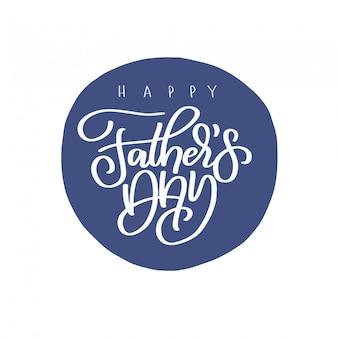 Iscrizione felice di festa del papà isolata su bianco