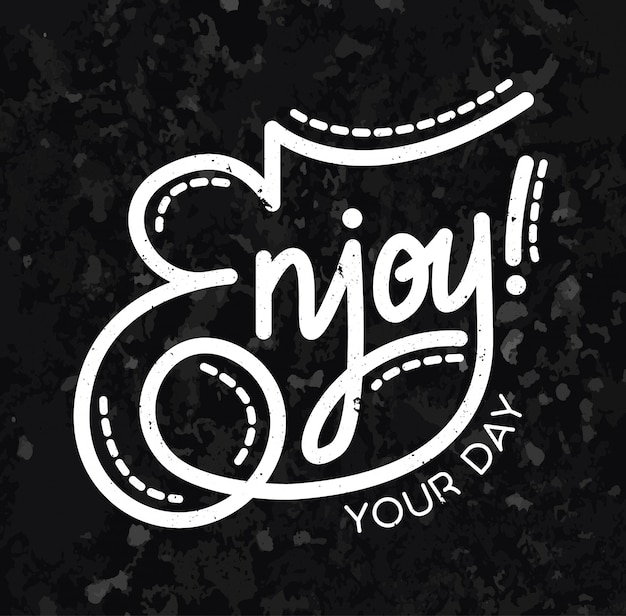 Ispirazione tipografia lettering goditi la giornata
