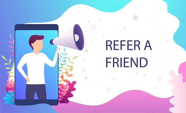 L'uomo urla nel megafono, invita un amico, consiglia ad un amico. concetto di marketing per pagine di destinazione, servizi di promozione di blog, siti web, app mobili.