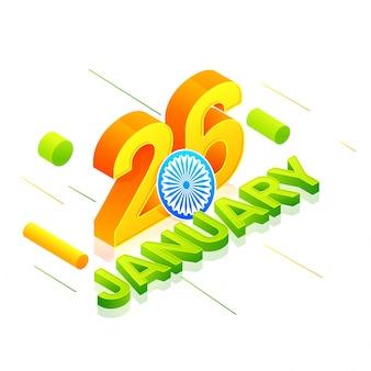 La bandiera indiana 3d colora il testo il 26 gennaio.