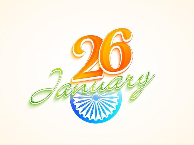 La bandiera indiana colora il testo il 26 gennaio con la ruota di ashoka.