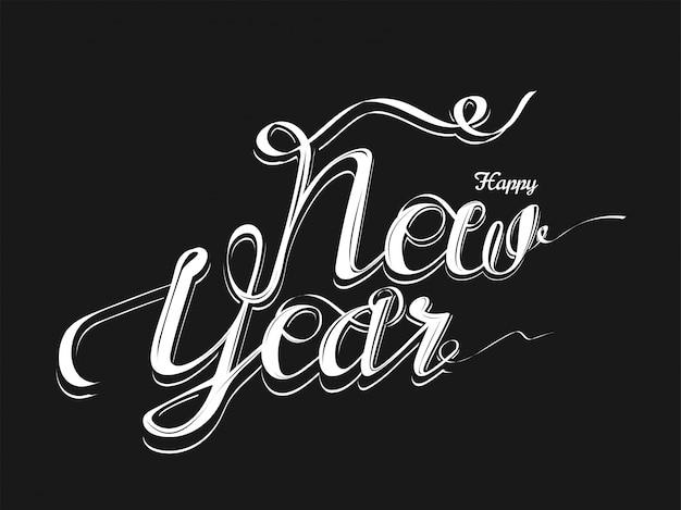 La calligrafia di felice anno nuovo su nero può essere utilizzata come biglietto di auguri.