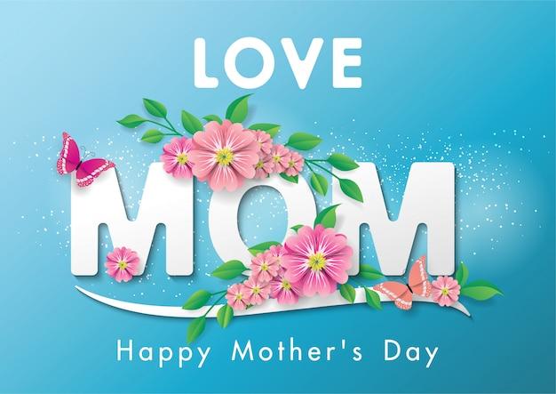 La cartolina d'auguri di festa della mamma felice ama la mamma con i fiori e la farfalla