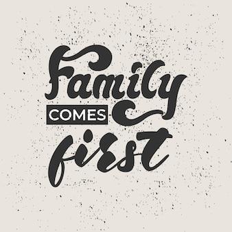 La famiglia viene prima di tutto - disegno di lettere