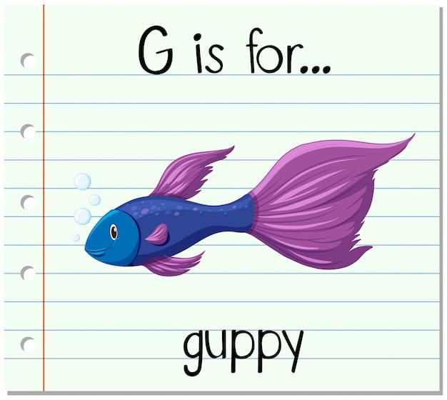 La lettera di flashcard g è per guppy