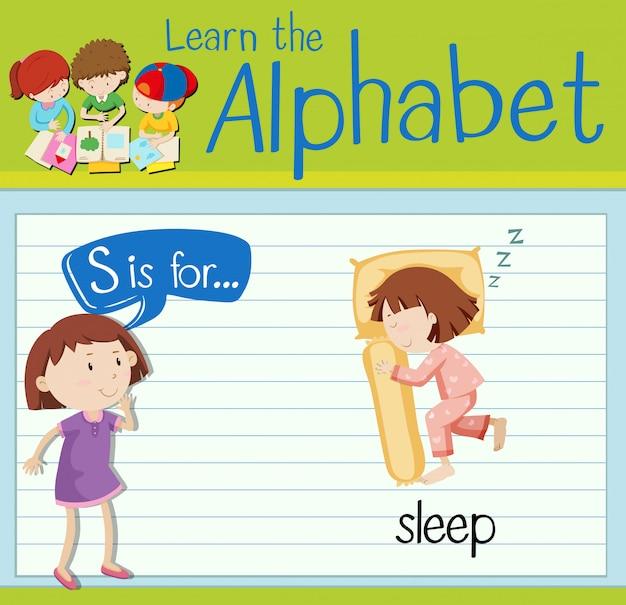 La lettera s di flashcard è per dormire